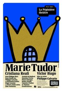 Marie Tudor de Victor Hugo à la Pépinière théatre