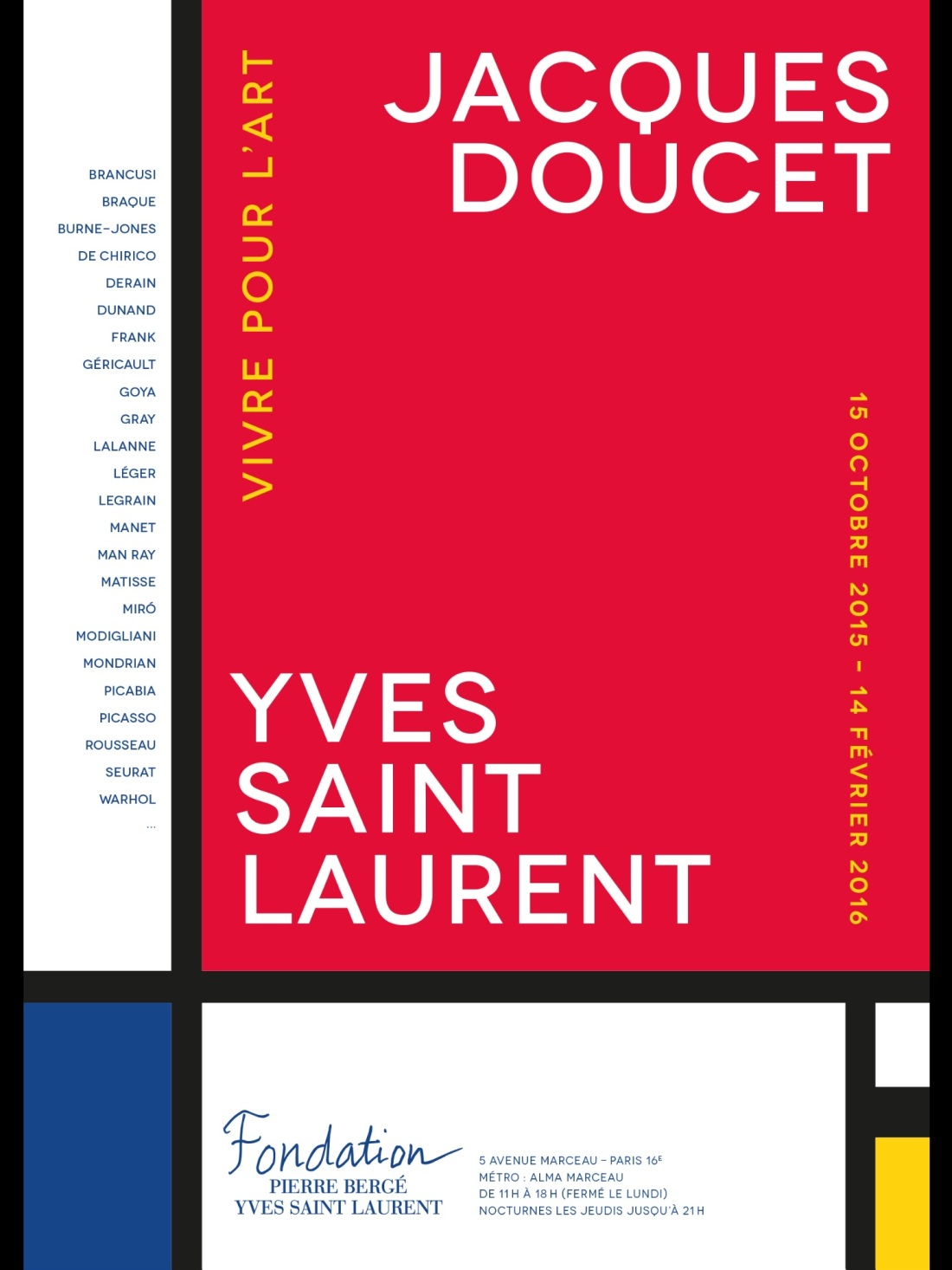 Affiche de l'exposition « Jacques Doucet - Yves Saint Laurent, vivre pour l'art »