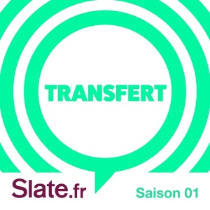 Transfert Podcast